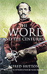 The Sword and the Centuries Book 1-85367-513-X