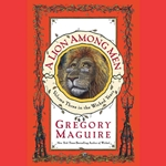A Lion Among Men by Gregory Maguire 80-548926