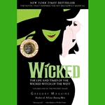 Wicked: The Life and Times of the Wicked Witch of the West by Gregory Maguire 80-745905